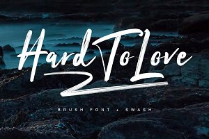 Hard To Love + Swash