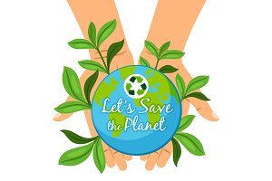Save the Planet poster. Hands holding earth globe Ecology care concept