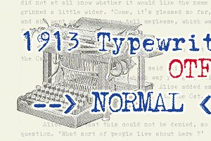 1913 Typewriter NORMAL, OTF.