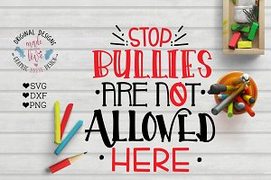 Stop Bullying Cut File and Printable