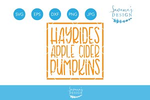 Hayrides Apple Cider Pumpkins SVG