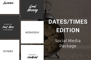 Dates/Times Edition - Social Media