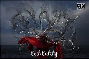 5K Evil Entity