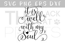 It is well with my soul SVG DXF PNG
