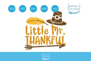 Little Mister Thankful SVG Cut File