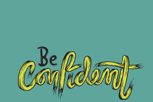 Be Confident vector