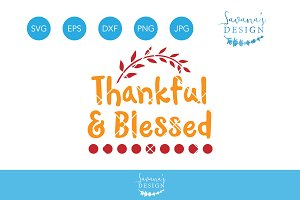 Thankful and Blessed SVG Cricut File