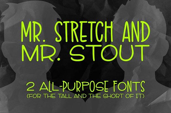 Mr Stretch Mr Stout Fonts
