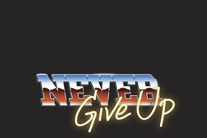 Never Give Up Typography Word vector