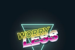 Worry Less Typography Vector