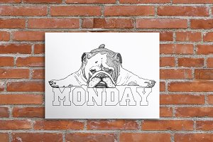 Bulldog Monday Poster, Digital Print