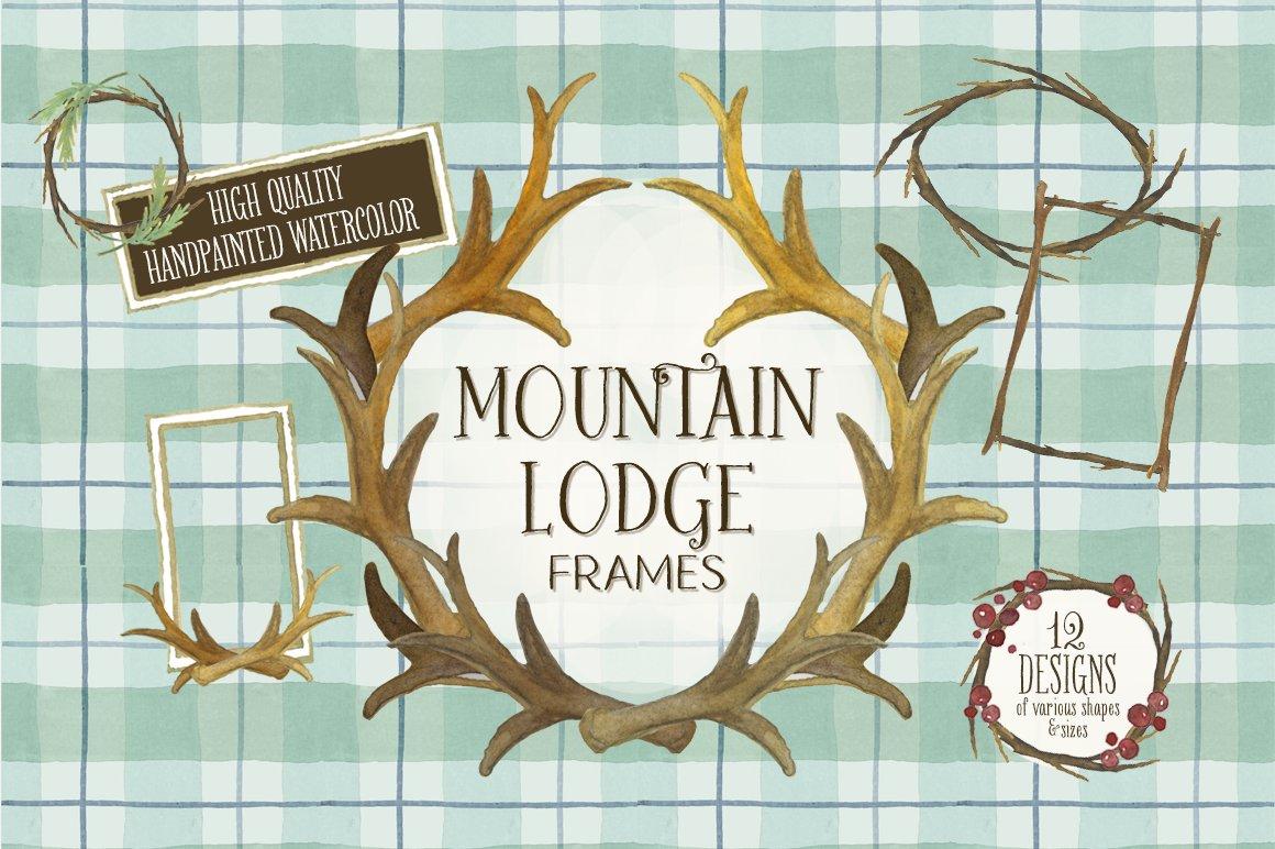 The Mountain Lodge Frames ~ Illustrations ~ Creative Market