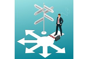 Isometric business directions. Businessman standing at a crossroad and looking directional signs arrows in difficult choice concept and startup.