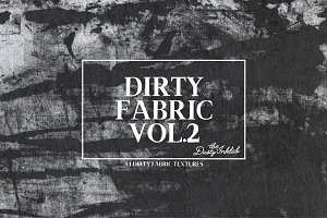 Dirty Fabric Vol. 2