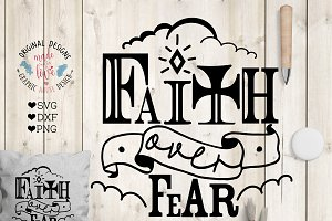 Faith Over Fear SVG, DXG, PNG