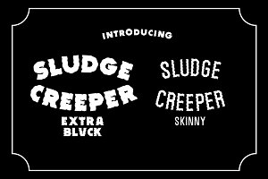 SLUDGE CREEPER TYPEFACE