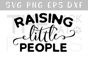Raising little people SVG DXF PNG