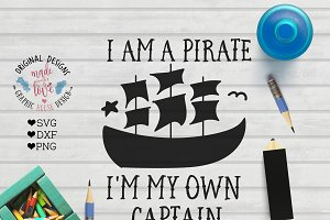 I am a pirate, I am my own Captain