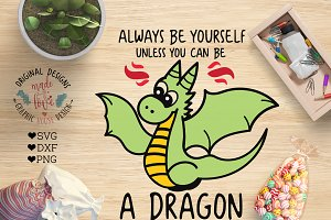 Always be a Dragon Cutting File