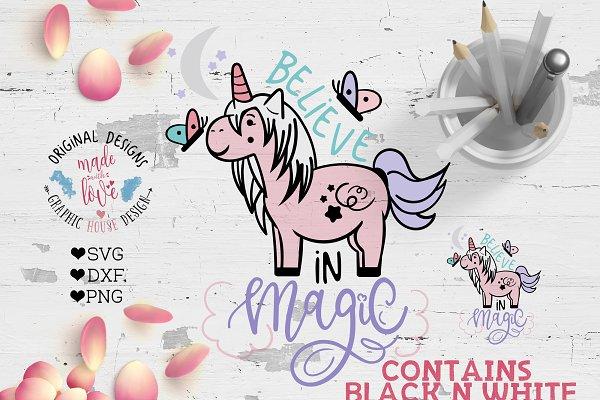 Believe In Magic Unicorn Cut File Pre Designed Illustrator Graphics Creative Market