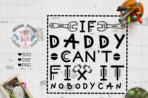 If Daddy Can't Fix it Nobody Can