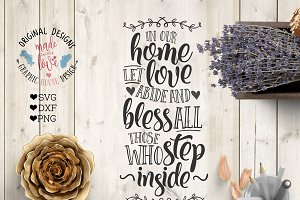 In our Home Let Love Abide Cut File