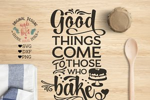 Good things happen to those who Bake