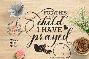 For this Child I have Prayed SVG