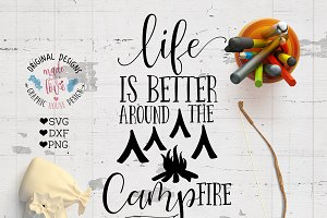 Life is better around campfire