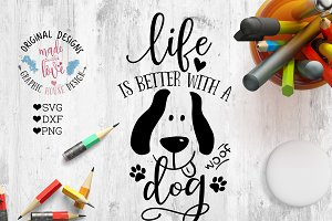 Life is Better with A Dog Cut File