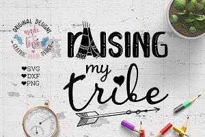 Raising my tribe Cutting File