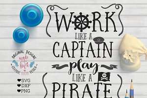 Work Like A Captain SVG Cutting File
