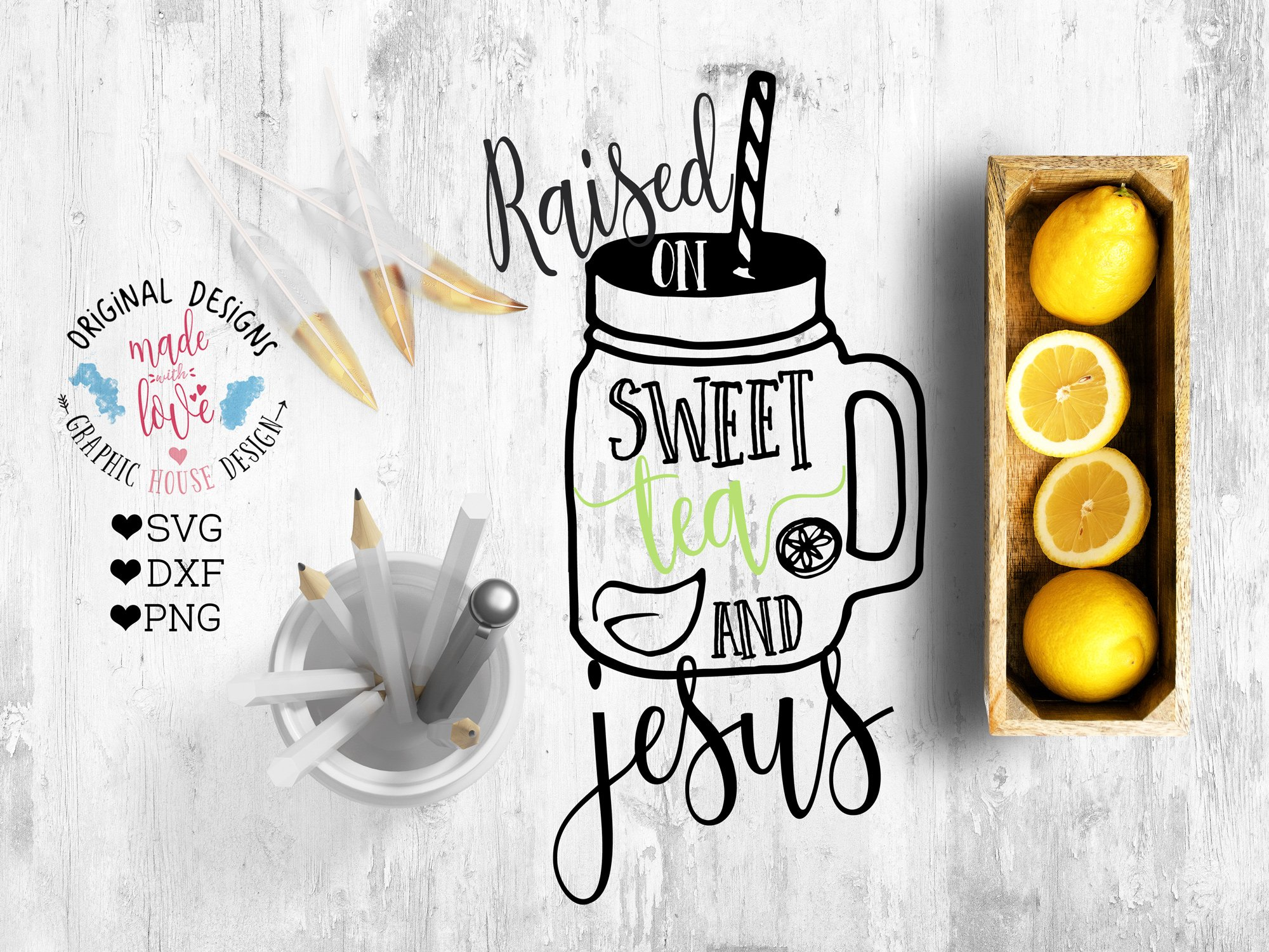 Raised On Sweet Tea And Jesus Pre Designed Illustrator Graphics Creative Market
