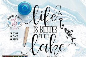 Life is Better At The Lake Cut File