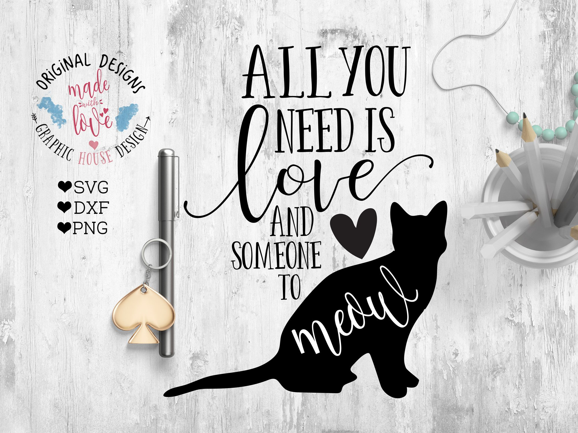 All You Need Is Love Cutting File Pre Designed Illustrator Graphics Creative Market