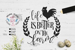 Life is better at the farm SVG