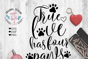 True Love Has Four Paws Cutting File