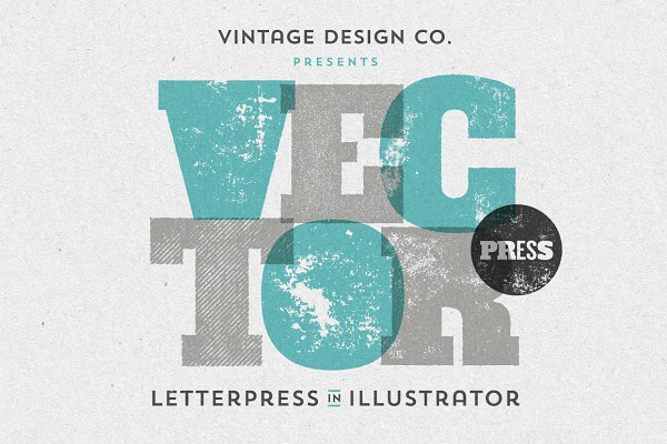 VectorPress: Illustrator Letterpres…