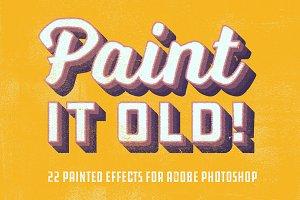 Paint it old!