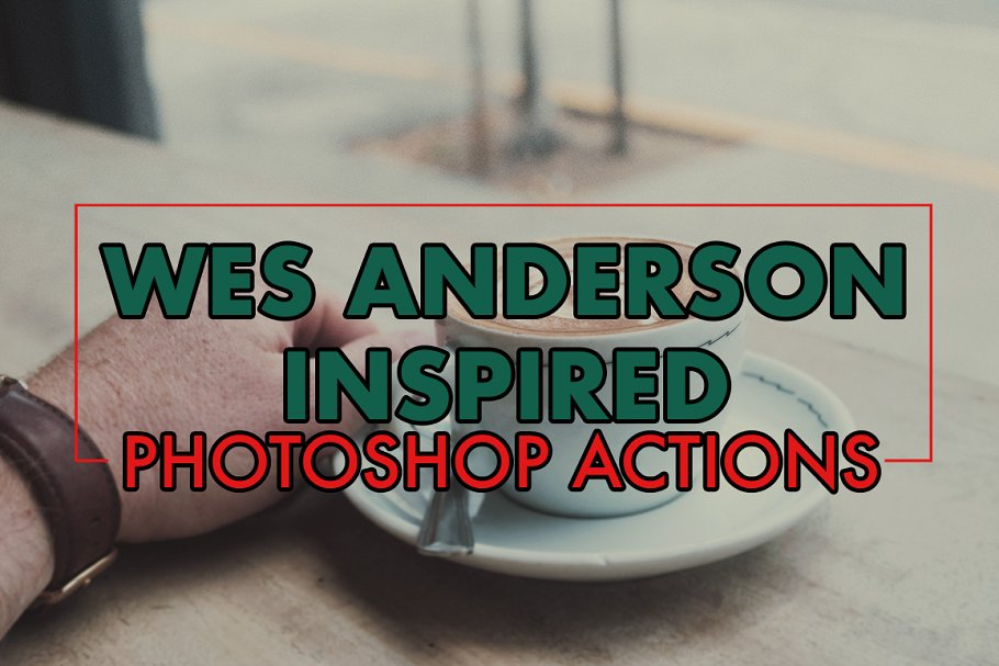 abf0711da9faa Wes Anderson-Inspired Actions for PS ~ Photoshop Add-Ons ~ Creative ...