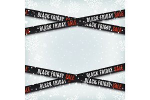 Black friday sale banners. Warning tapes, ribbons on winter background.
