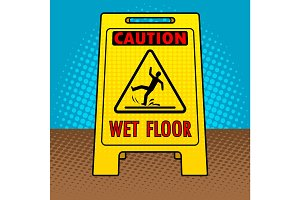 Wet floor sign pop art vector illustration
