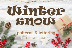 Winter Snow - patterns&lettering
