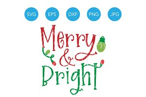 Merry and Bright Christmas SVG