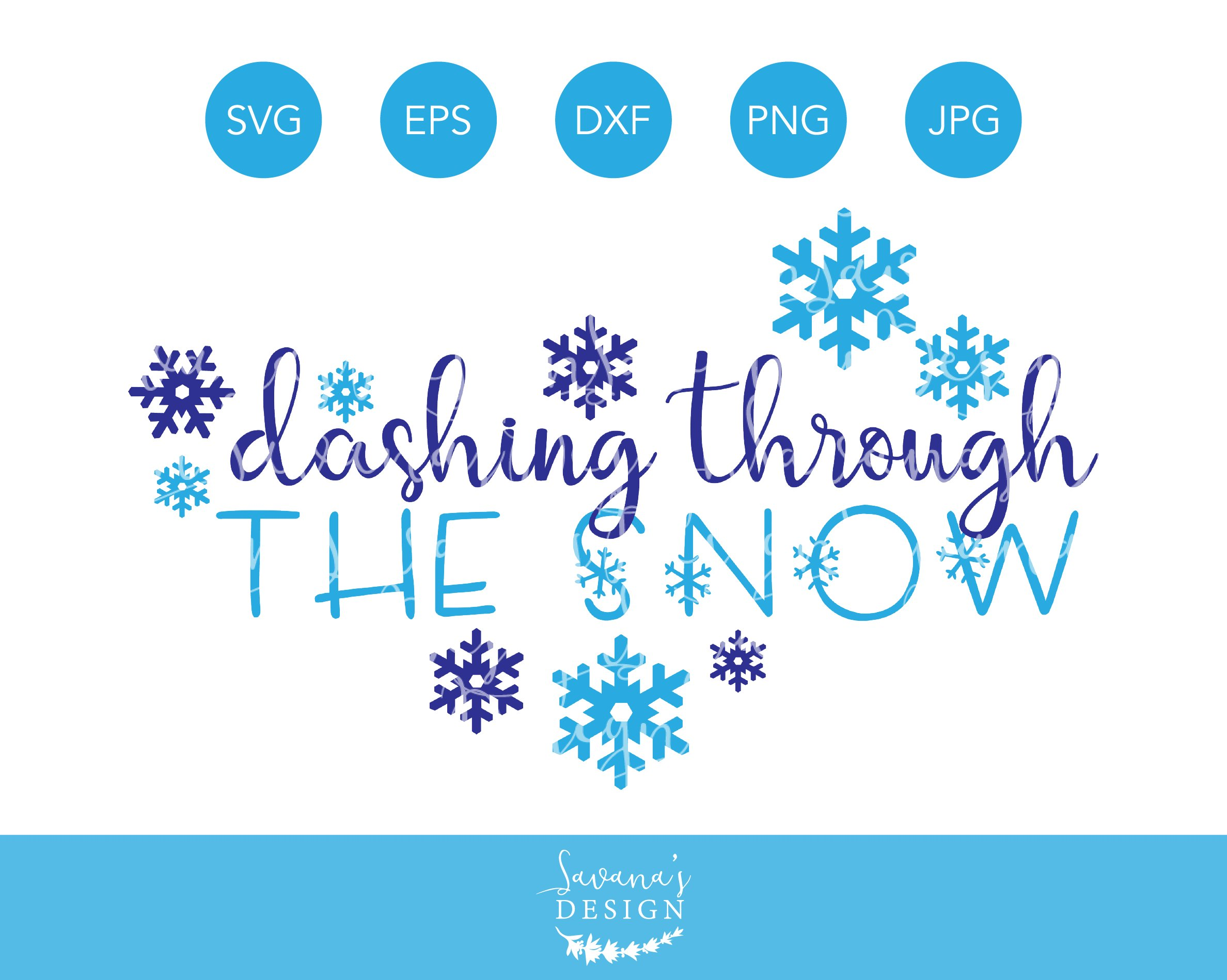 Dashing Through The Snow Svg Winter Pre Designed Illustrator Graphics Creative Market