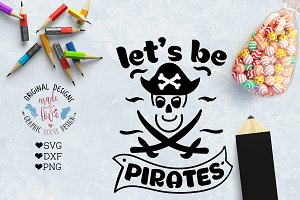 Let's Be Pirates Cutting File