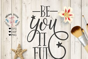 Beyoutiful Cutting File