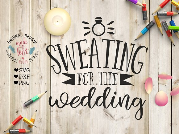 Sweating for the wedding Cut File