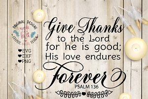 Give Thanks to The Lord Cut File