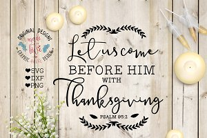 Let us Come Before Him with Thanks